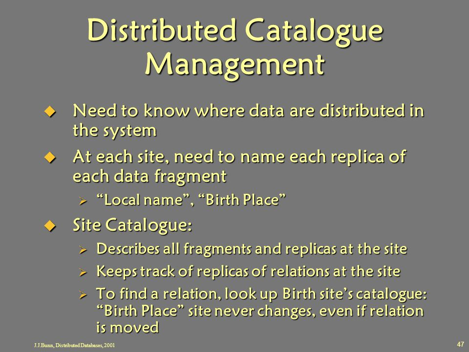 Distributed Catalogue Management