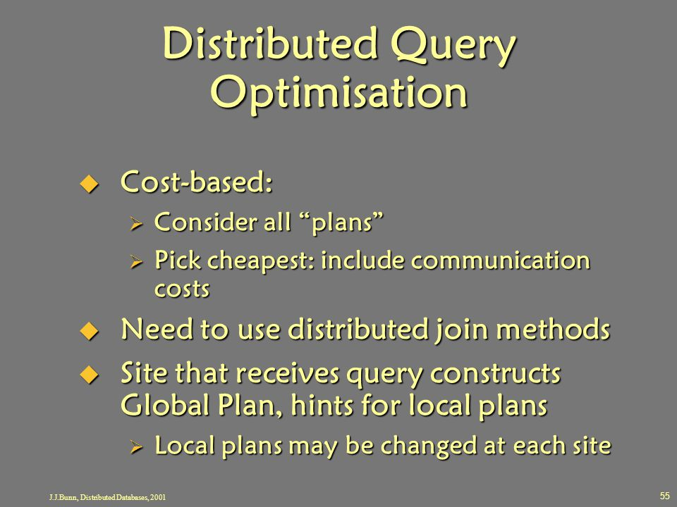 Distributed Query Optimisation