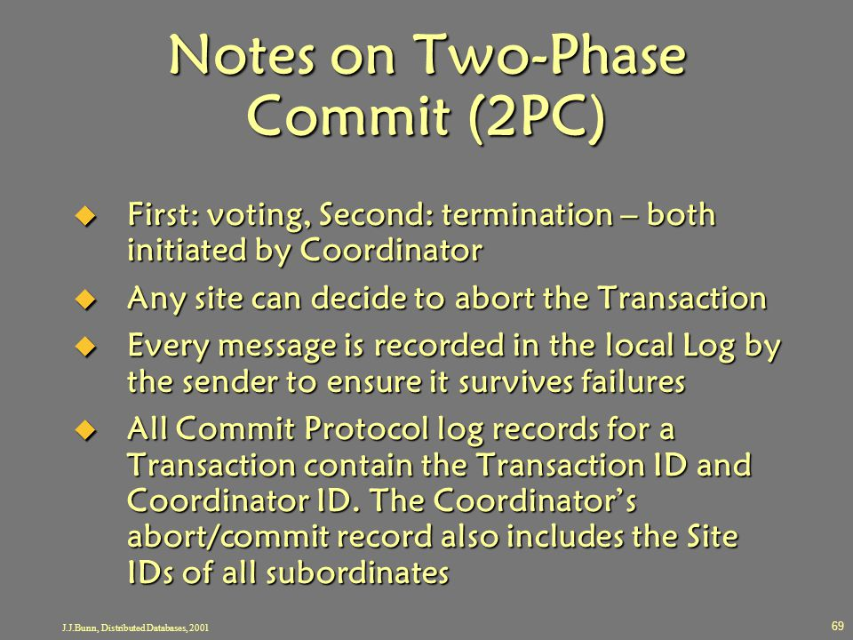 Notes on Two-Phase Commit (2PC)