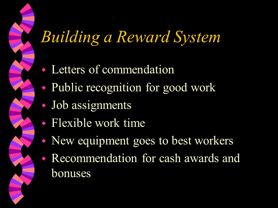 Building a Reward System