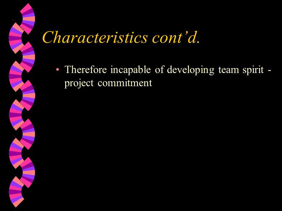 Characteristics cont'd.