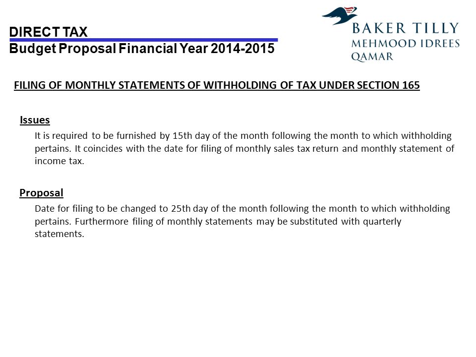 FILING OF MONTHLY STATEMENTS OF WITHHOLDING OF TAX UNDER SECTION 165