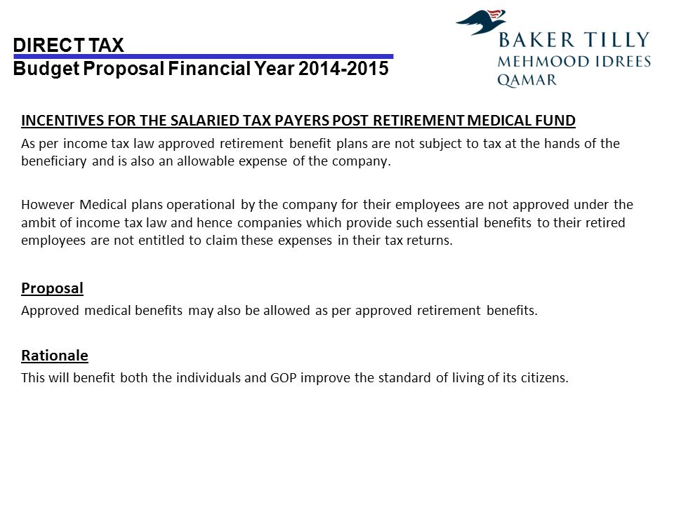 INCENTIVES FOR THE SALARIED TAX PAYERS POST RETIREMENT MEDICAL FUND