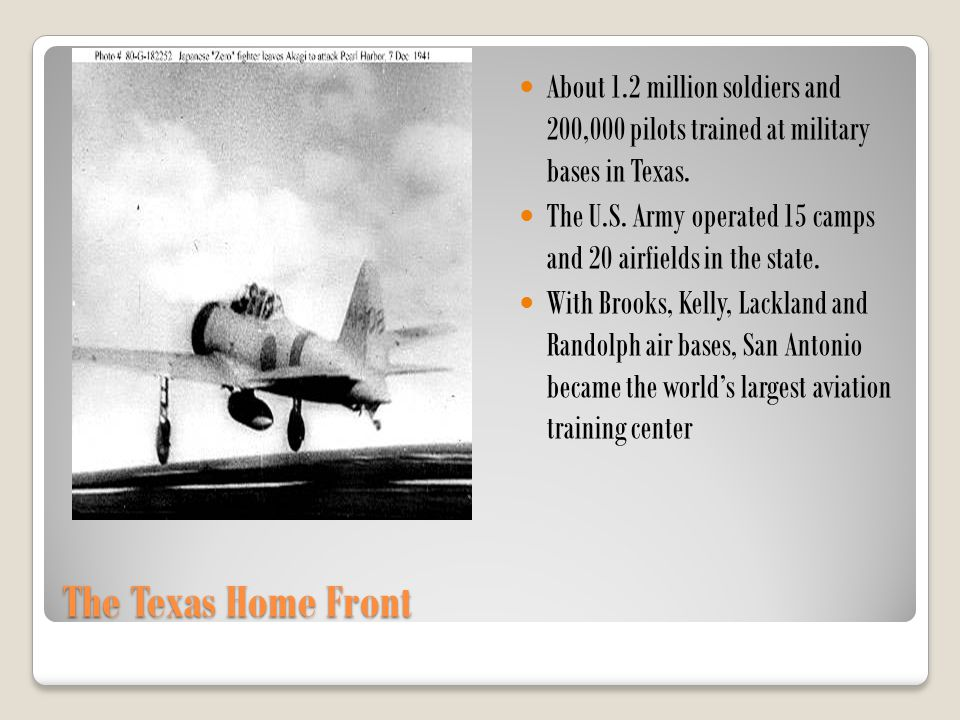 About 1.2 million soldiers and 200,000 pilots trained at military bases in Texas.
