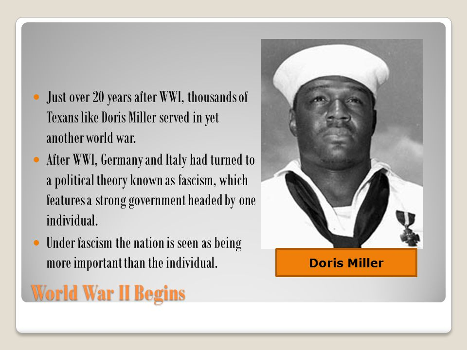 Just over 20 years after WWI, thousands of Texans like Doris Miller served in yet another world war.