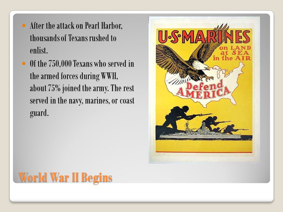 After the attack on Pearl Harbor, thousands of Texans rushed to enlist.