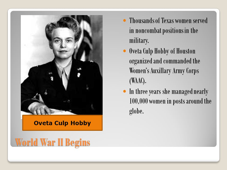 Thousands of Texas women served in noncombat positions in the military.