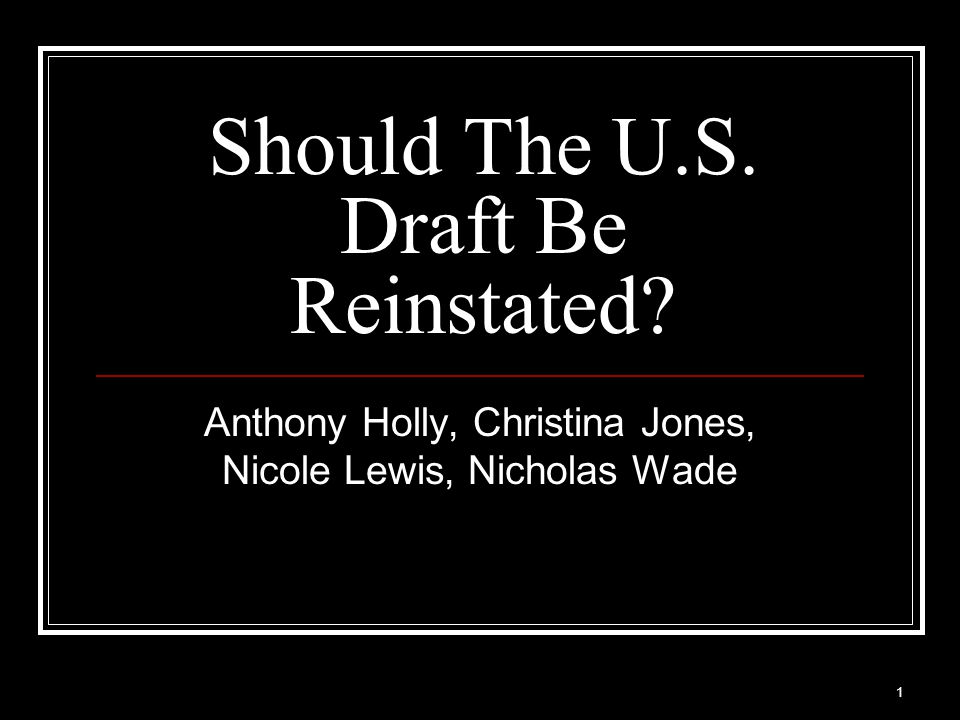 Should The U.S. Draft Be Reinstated