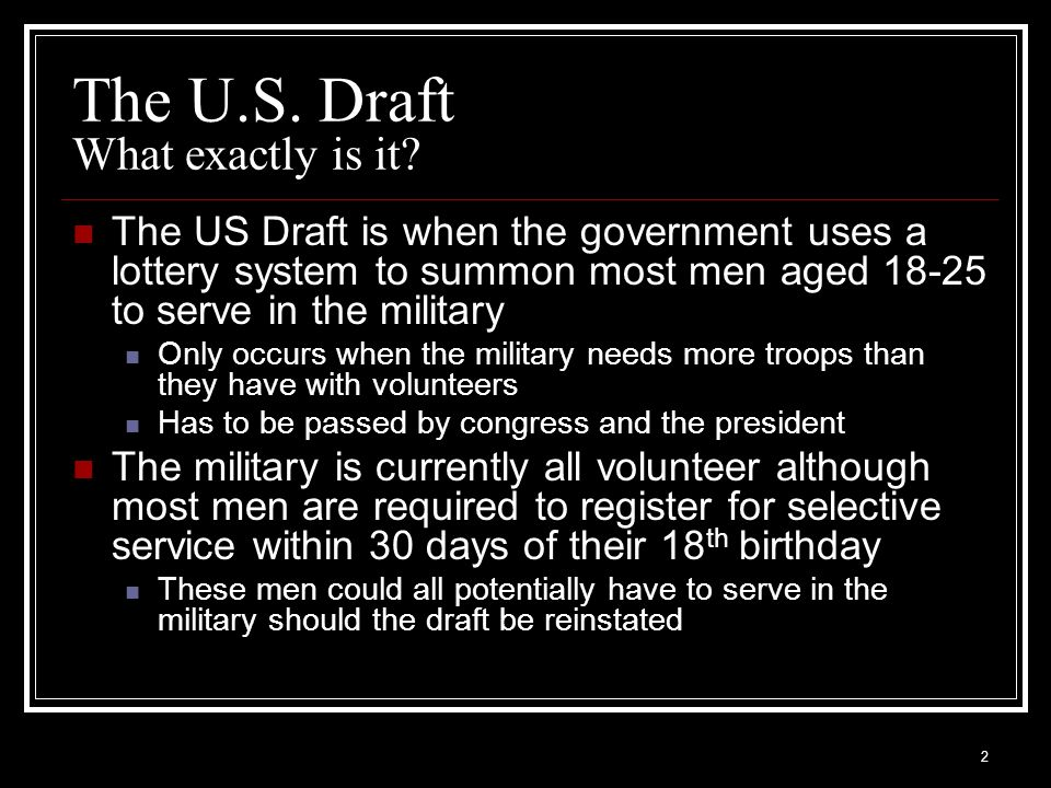 The U.S. Draft What exactly is it