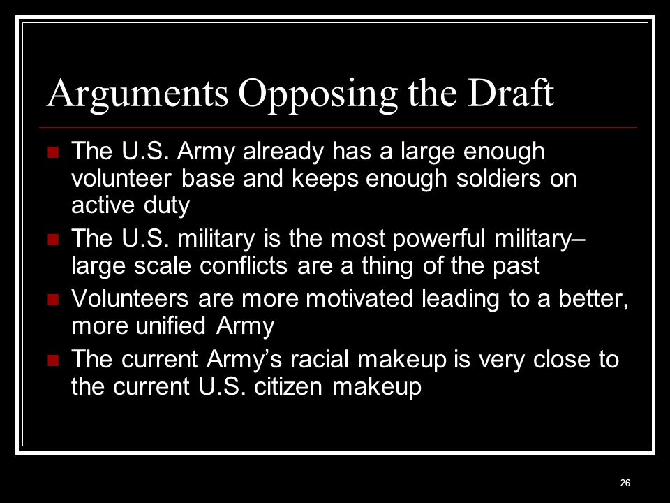 Arguments Opposing the Draft