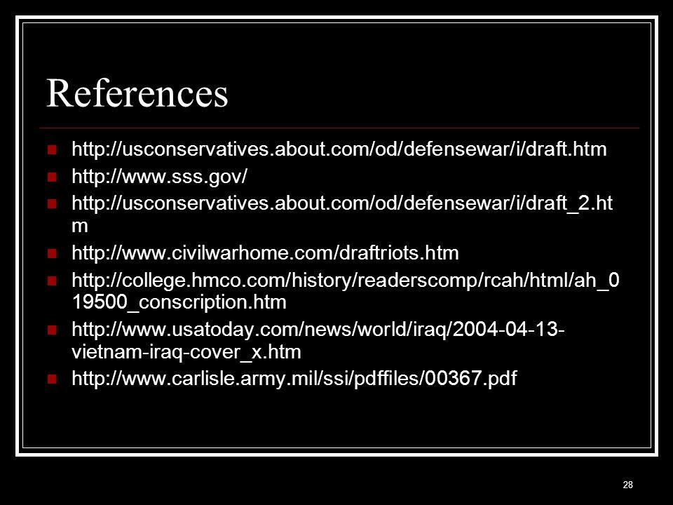 References http://usconservatives.about.com/od/defensewar/i/draft.htm