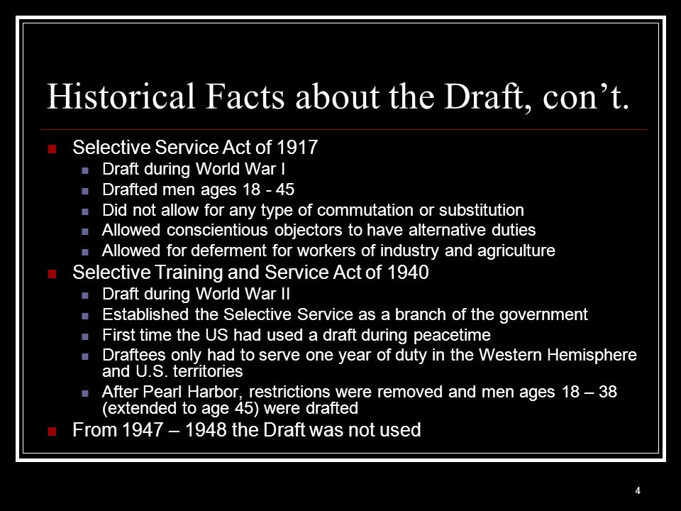 Historical Facts about the Draft, con't.