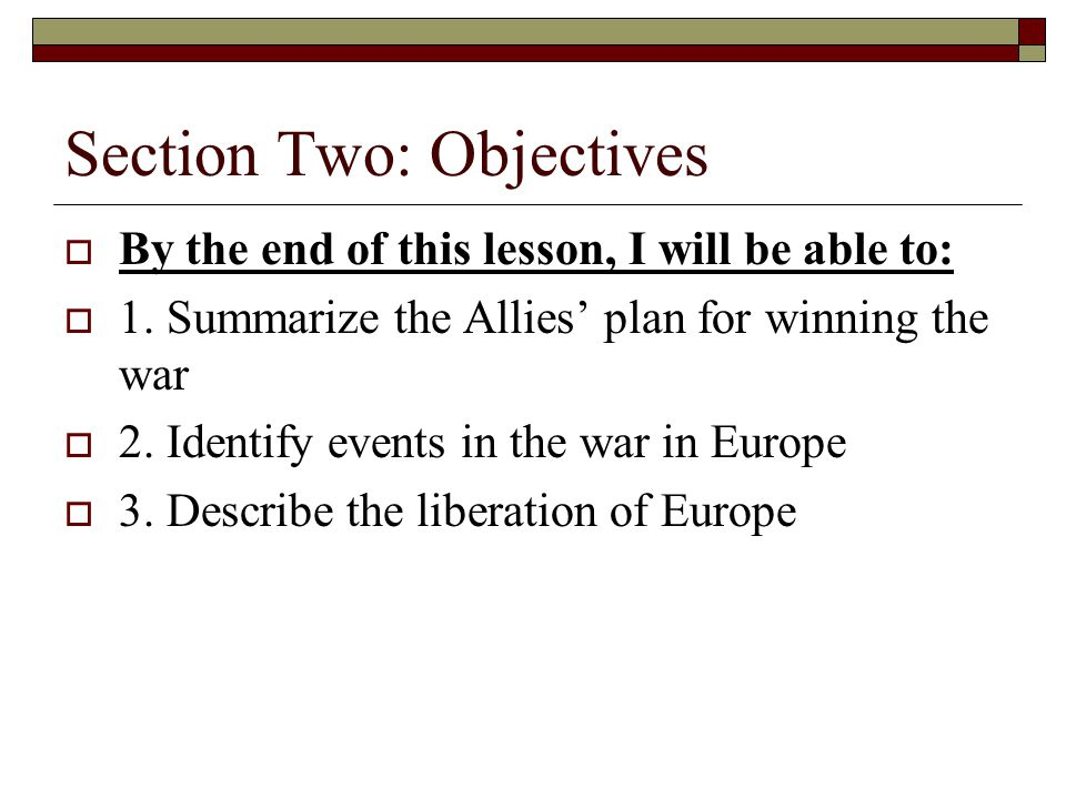 Section Two: Objectives
