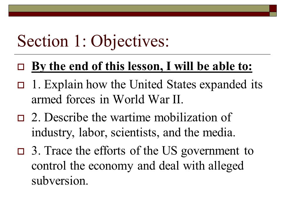 Section 1: Objectives: By the end of this lesson, I will be able to: