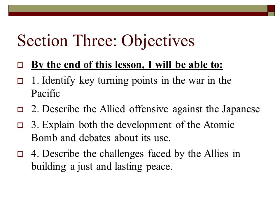 Section Three: Objectives
