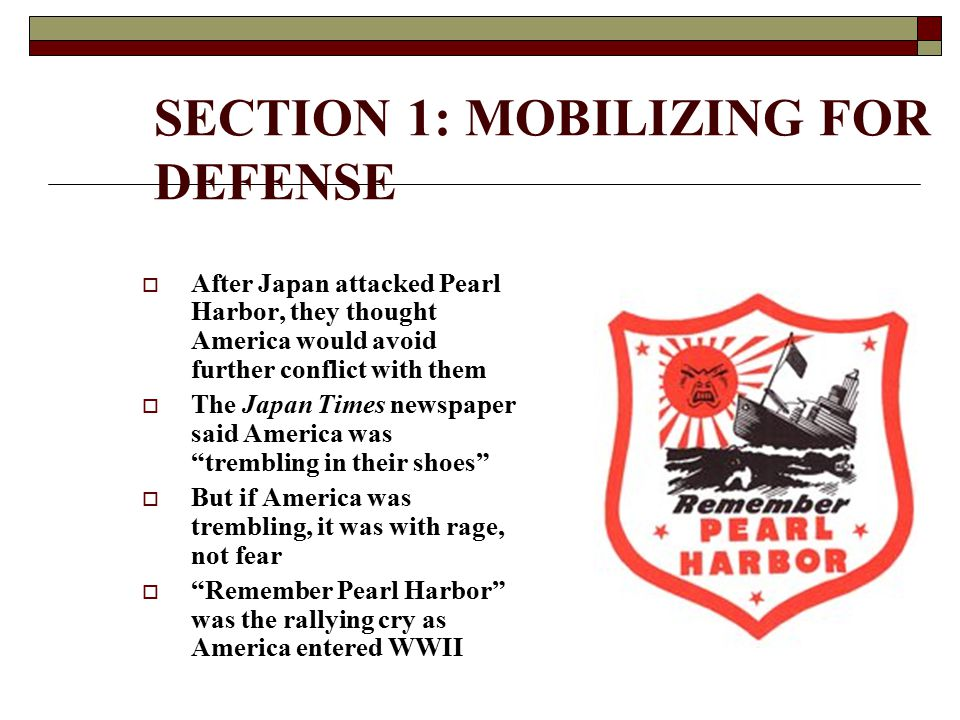 SECTION 1: MOBILIZING FOR DEFENSE