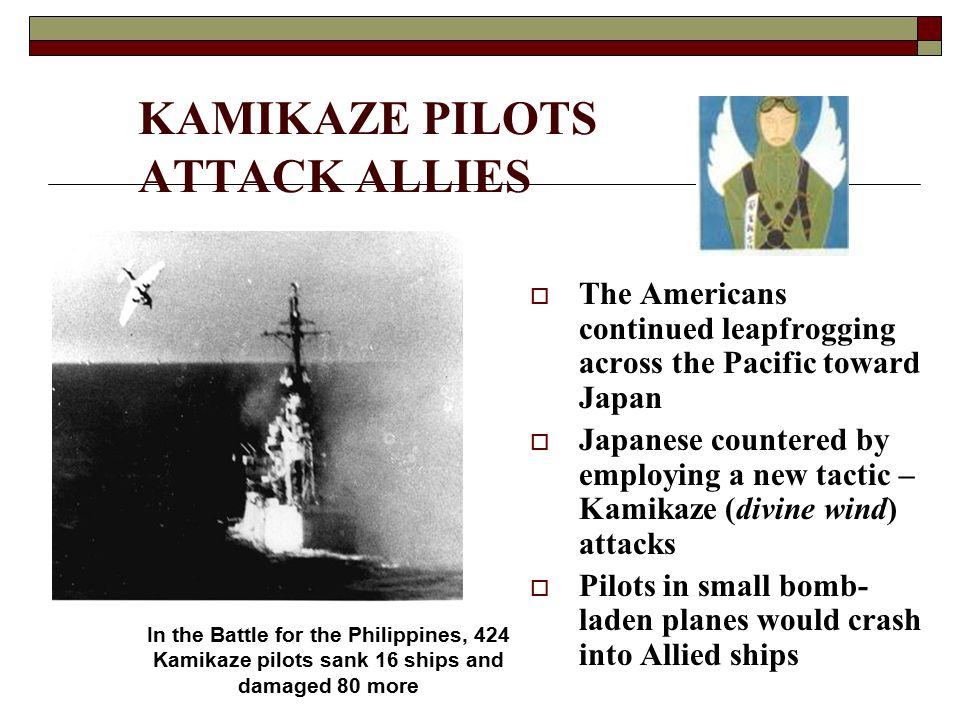 KAMIKAZE PILOTS ATTACK ALLIES