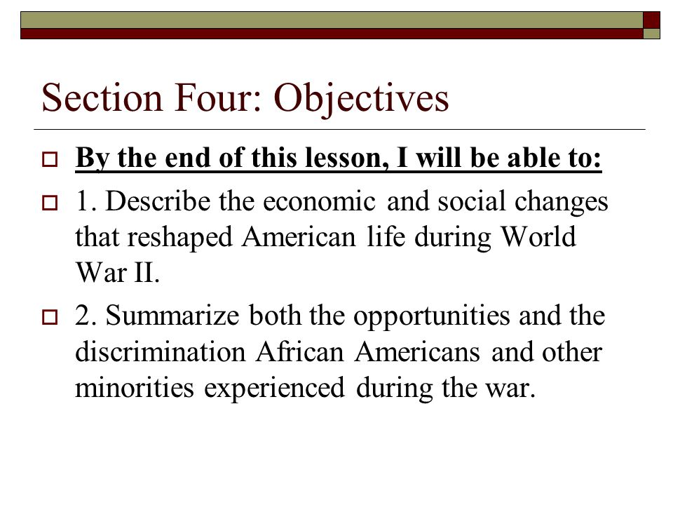 Section Four: Objectives