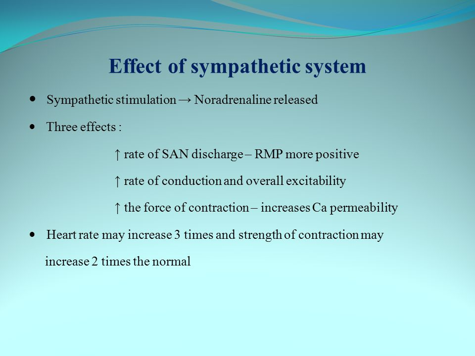 Effect of sympathetic system