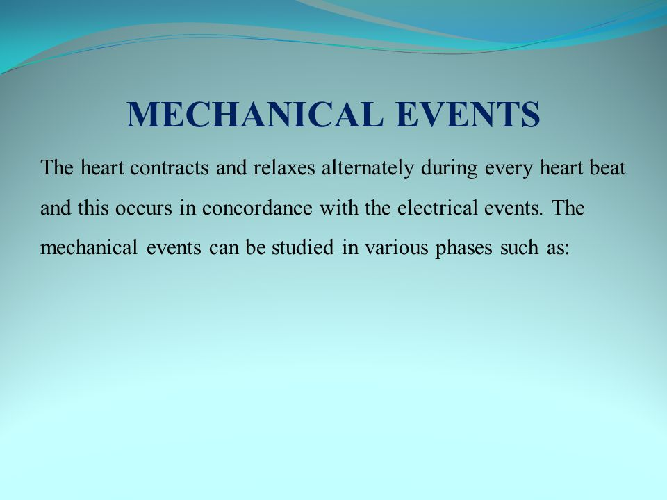 MECHANICAL EVENTS