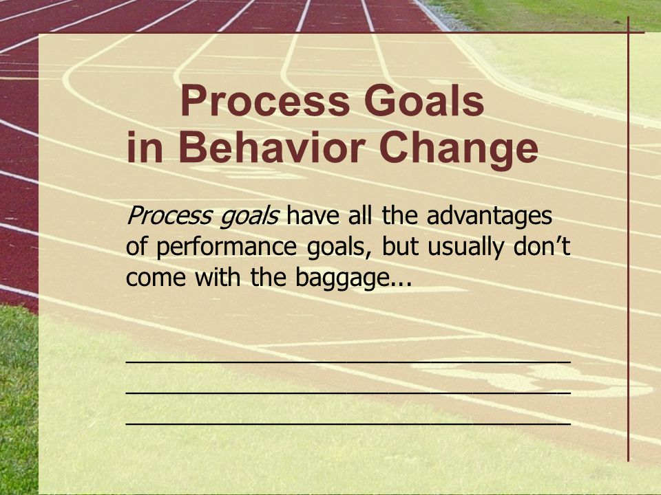 Process Goals in Behavior Change