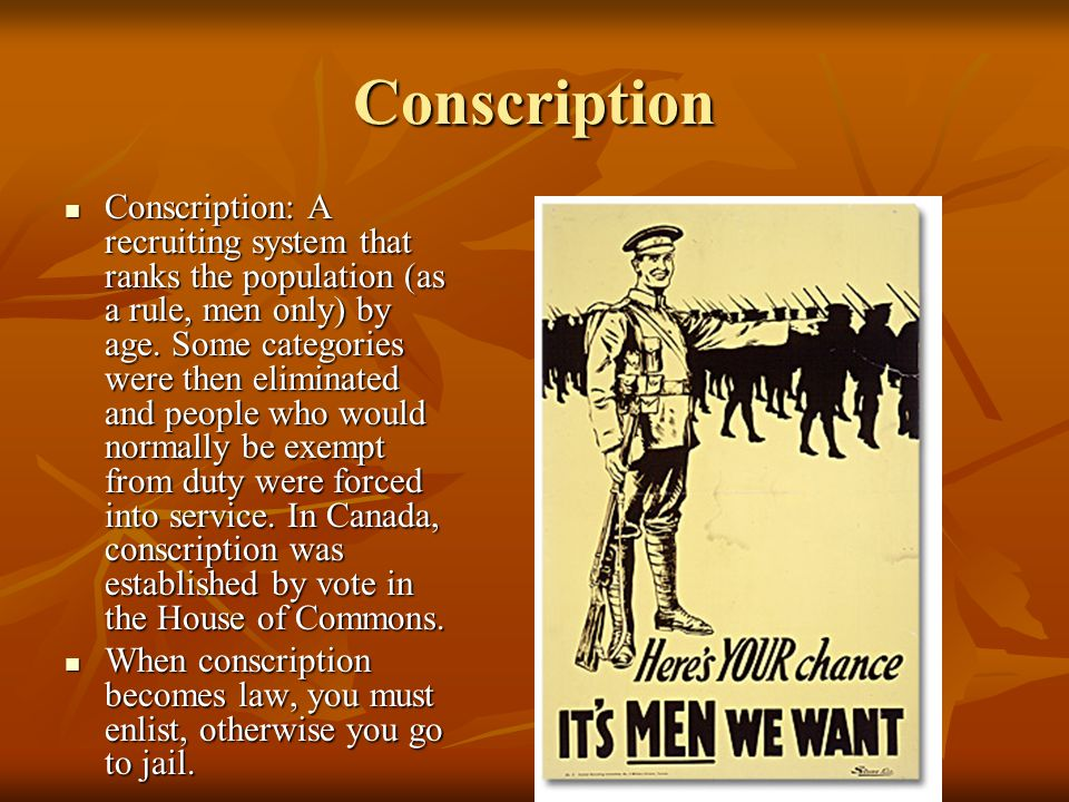 conscription crisis A conscription crisis is a public dispute about a policy of conscription , or mandatory service in the military, known in us english as a draft a dispute can become a crisis when submission to military service becomes highly controversial and.