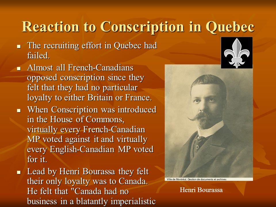 Reaction to Conscription in Quebec