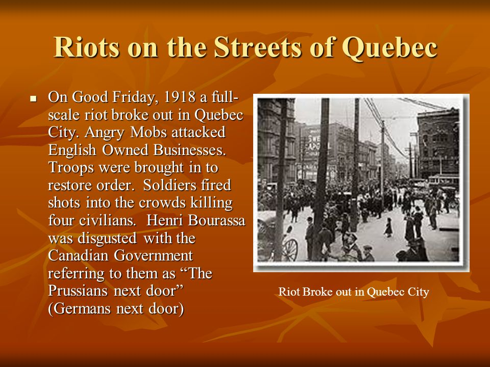 Riots on the Streets of Quebec