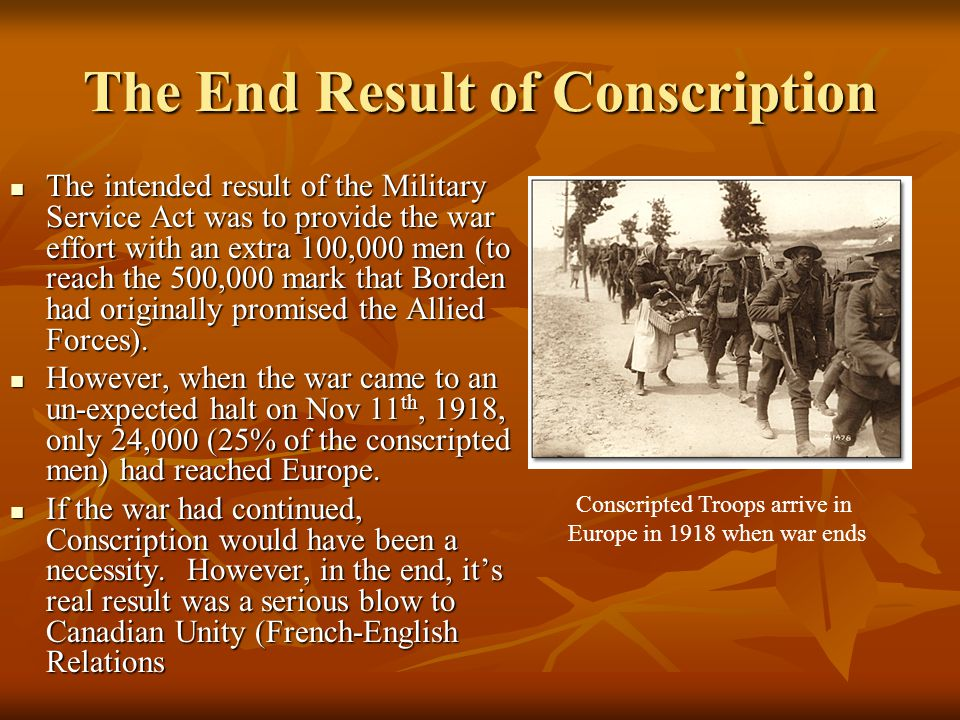 The End Result of Conscription