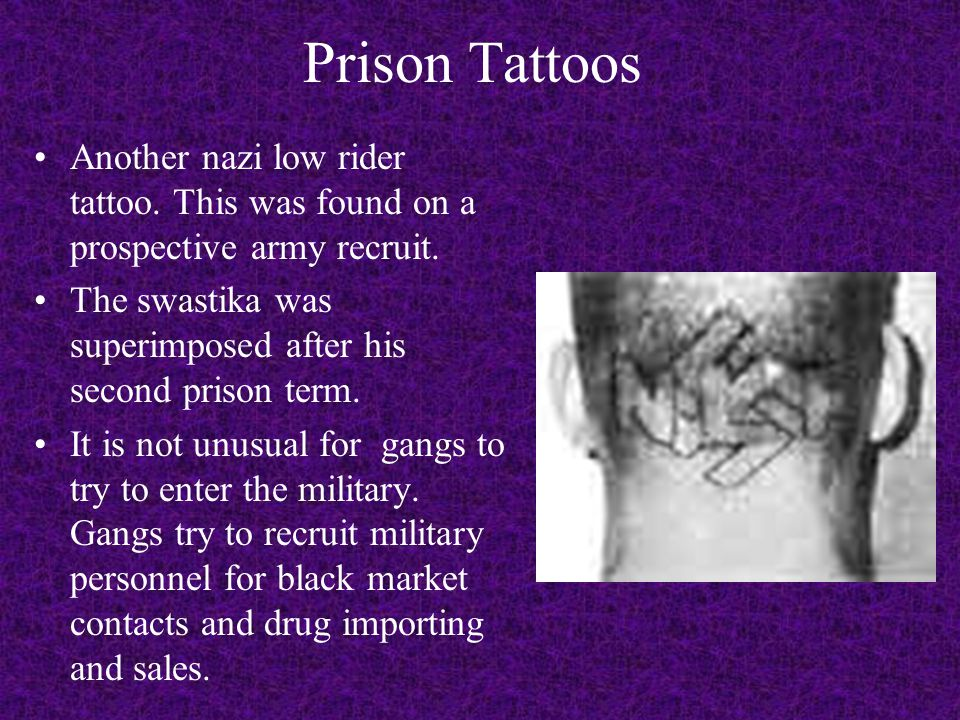 Prison Tattoos Another nazi low rider tattoo. This was found on a prospective army recruit.