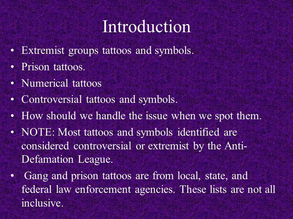Introduction Extremist groups tattoos and symbols. Prison tattoos.