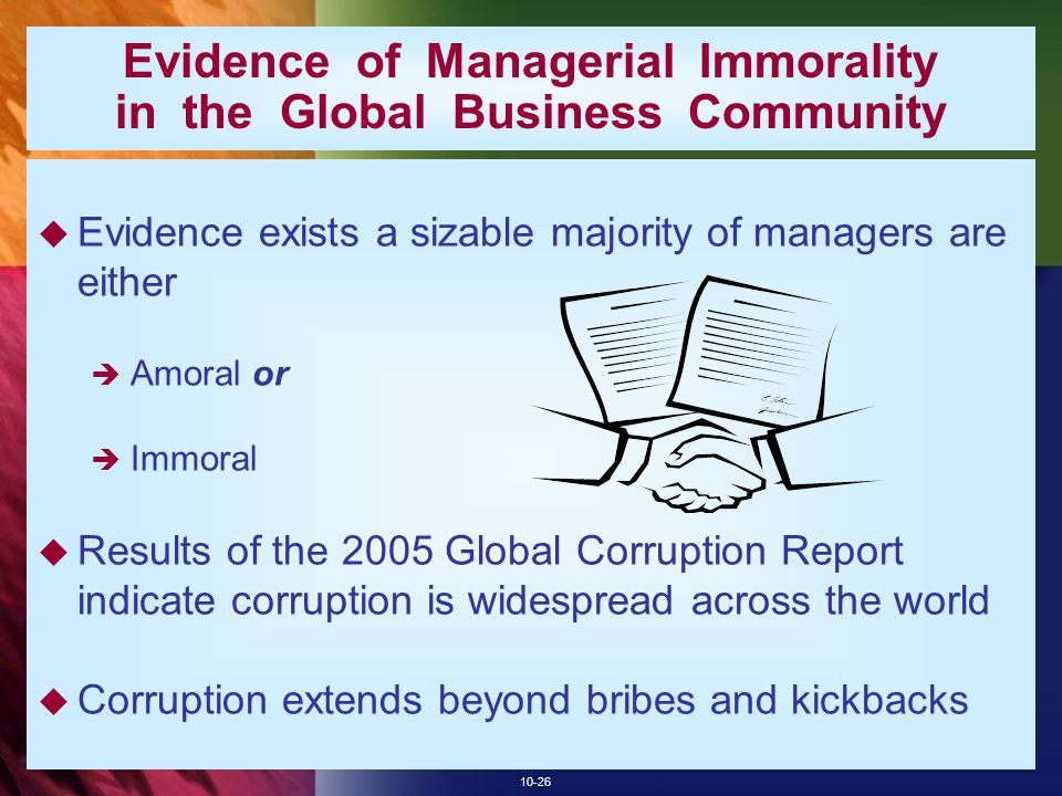 Evidence of Managerial Immorality in the Global Business Community