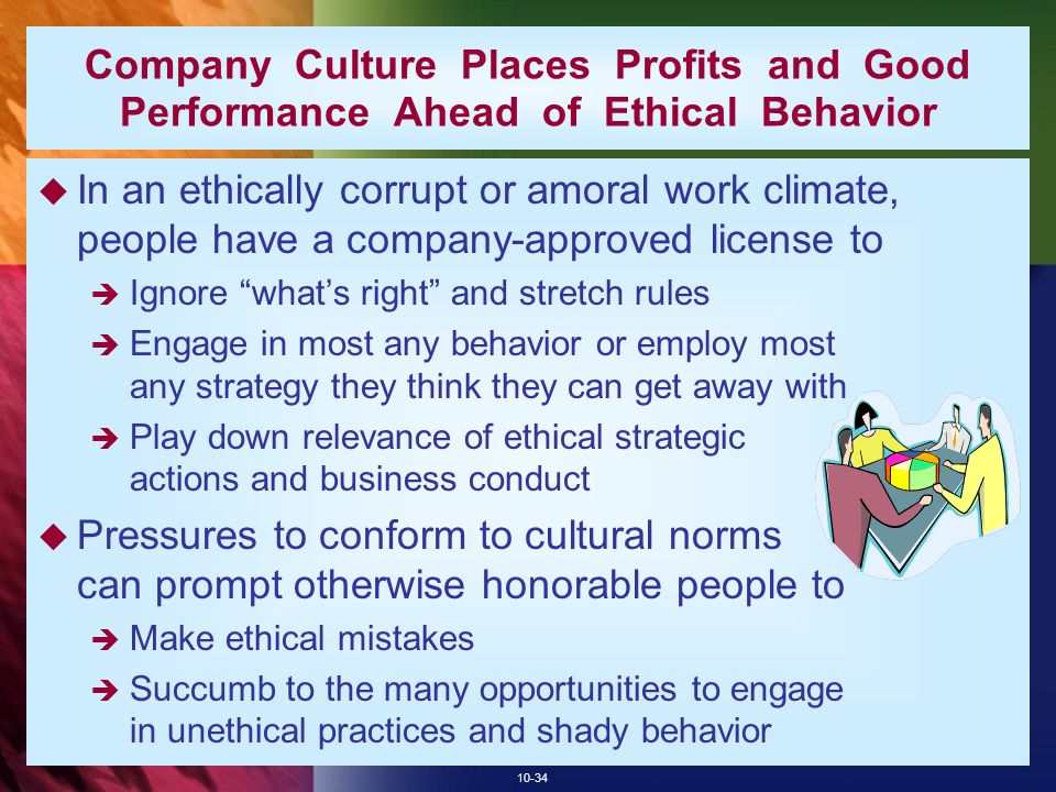 Company Culture Places Profits and Good Performance Ahead of Ethical Behavior