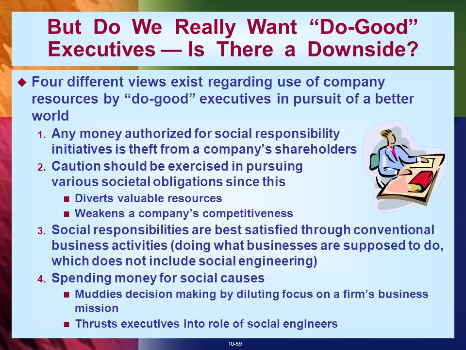 But Do We Really Want Do-Good Executives — Is There a Downside