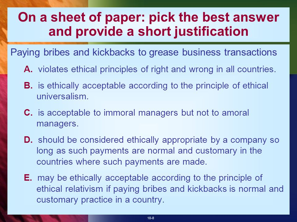 On a sheet of paper: pick the best answer and provide a short justification