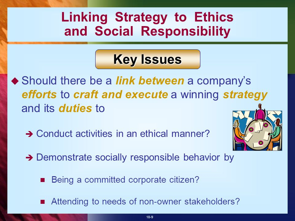 Linking Strategy to Ethics and Social Responsibility
