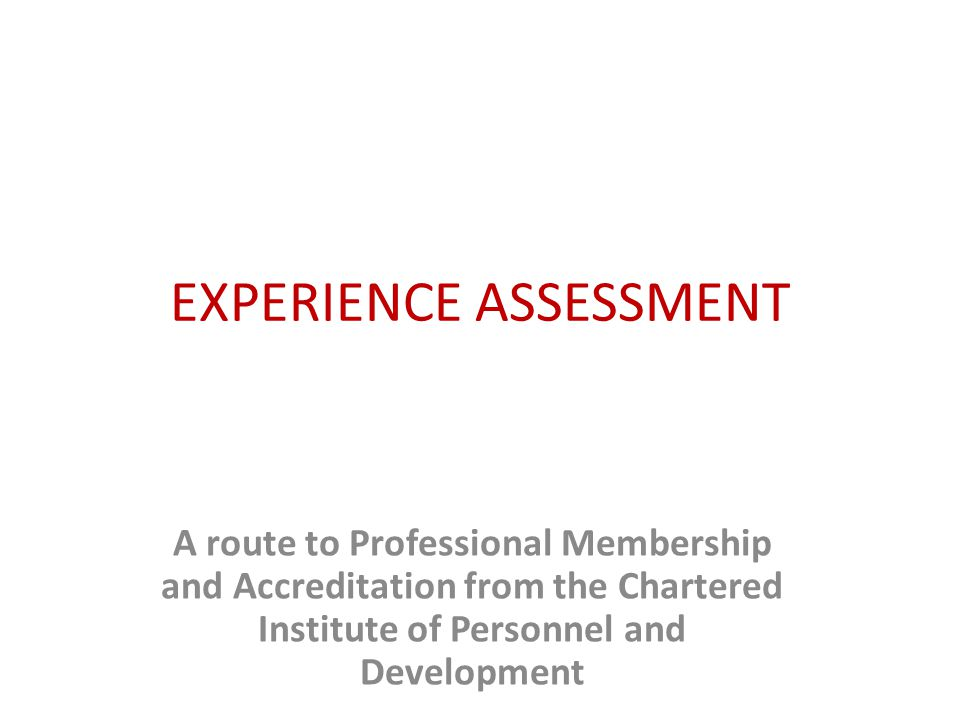 EXPERIENCE ASSESSMENT