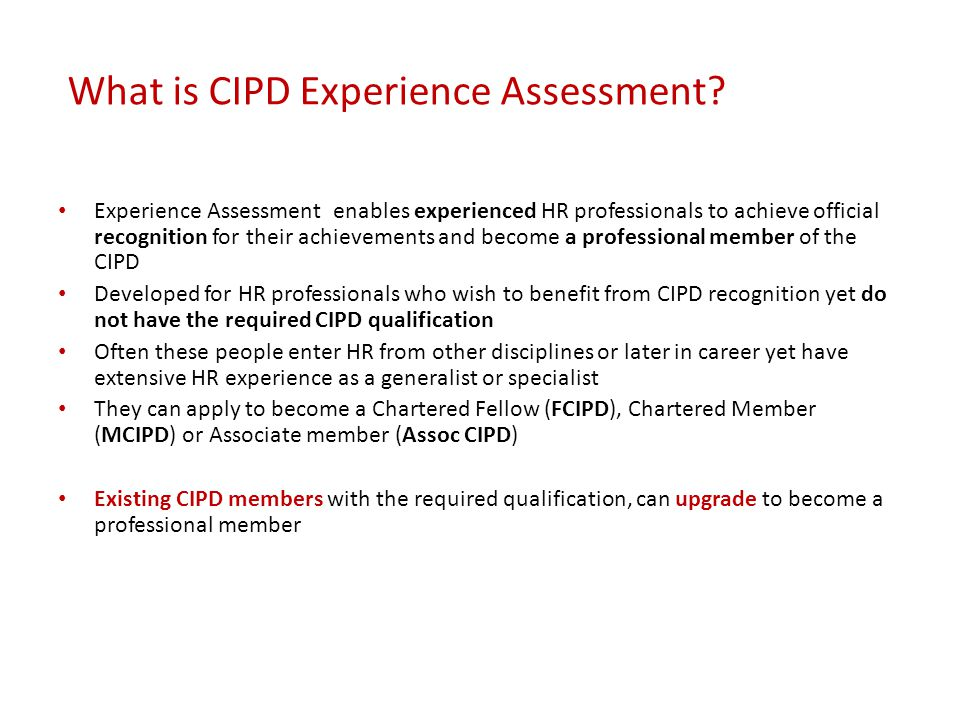 What is CIPD Experience Assessment