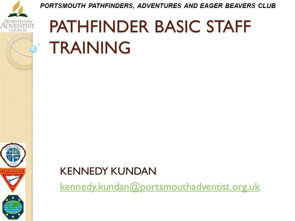 PATHFINDER BASIC STAFF TRAINING