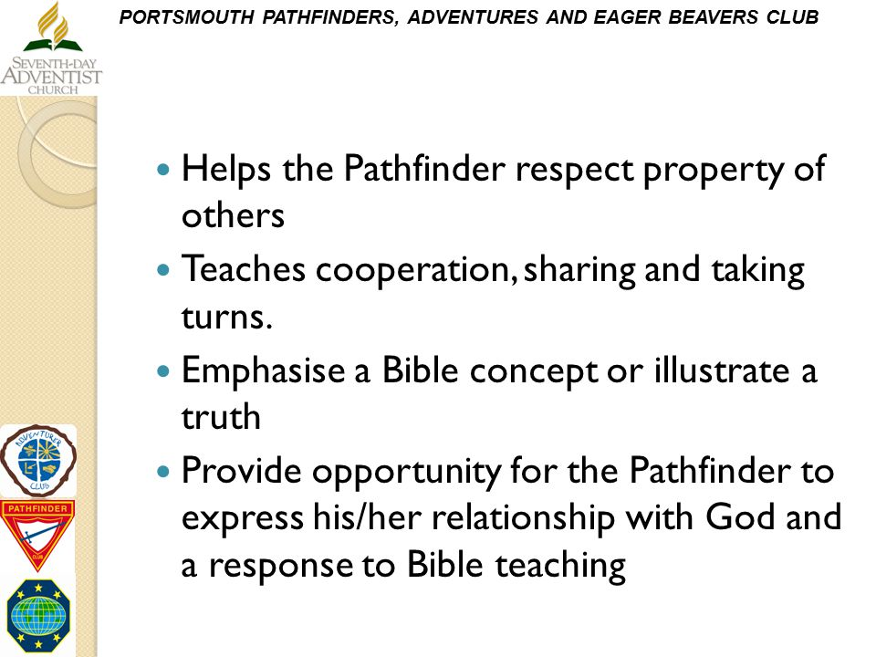 Helps the Pathfinder respect property of others