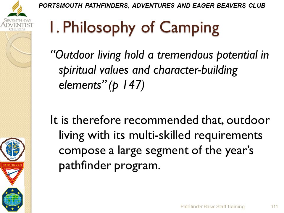 1. Philosophy of Camping