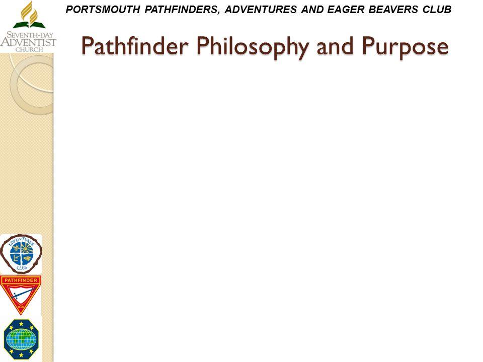 Pathfinder Philosophy and Purpose