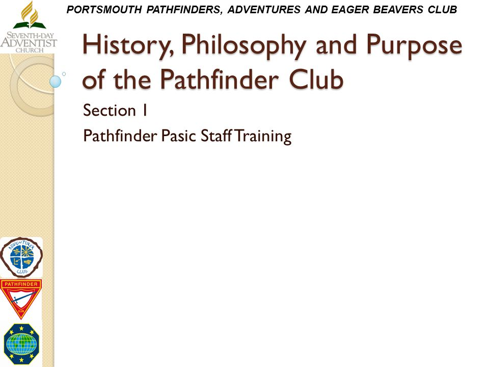History, Philosophy and Purpose of the Pathfinder Club