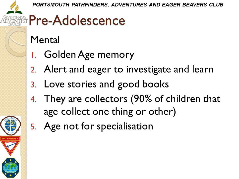 Pre-Adolescence Mental Golden Age memory