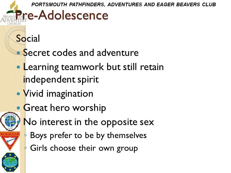Pre-Adolescence Social Secret codes and adventure