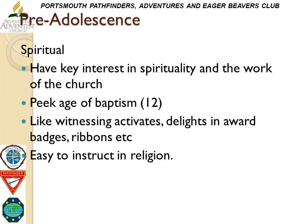 Pre-Adolescence Spiritual