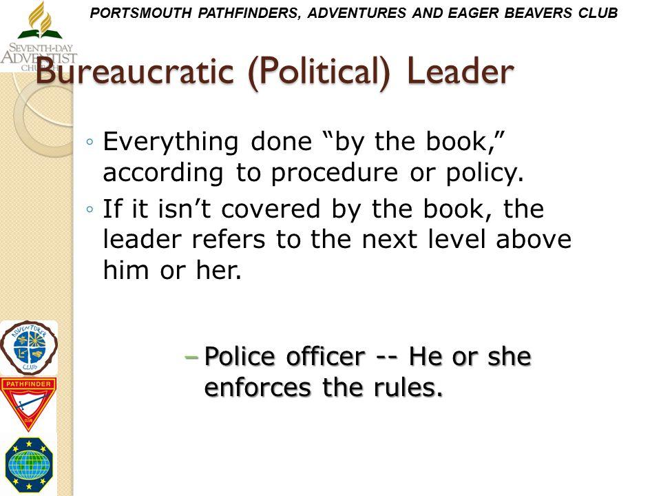 Bureaucratic (Political) Leader