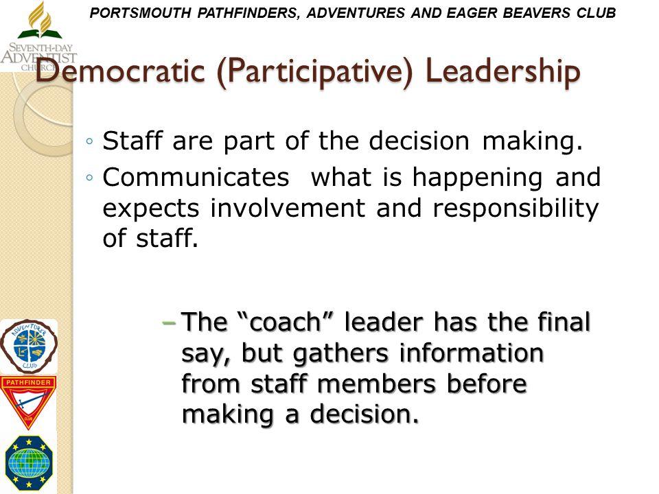 Democratic (Participative) Leadership