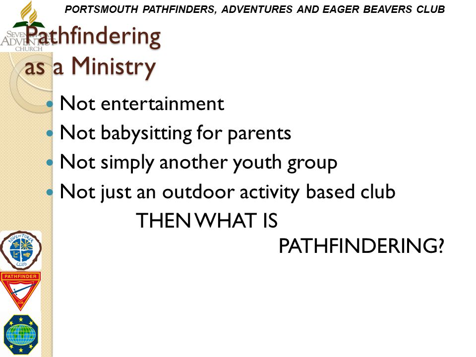 Pathfindering as a Ministry