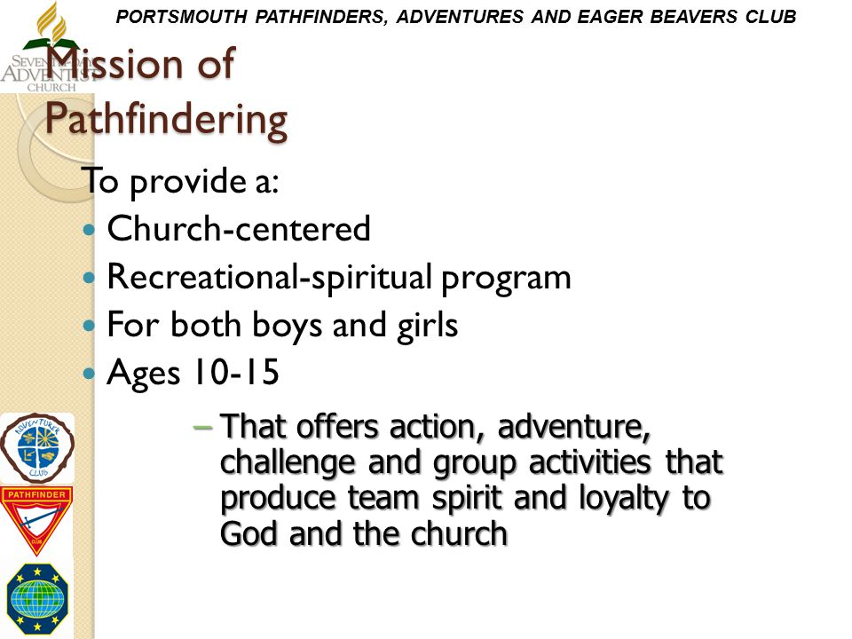 Mission of Pathfindering